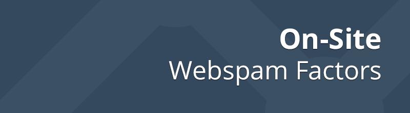 On-Site Webspam Factors