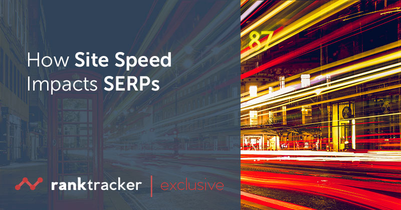 How Site Speed Impacts SERPs